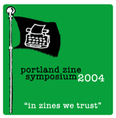 PDX Zine Symposium 2004 theme