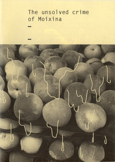 The unsolved crime of Moixina Photozine, April 2010  Cover by Pere Saguer