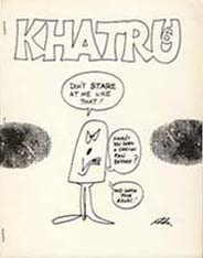 "Khatru, Cover art by William Rotsler (caption: ""Don't stare at me like that! Haven't you ever seen a sercon fan before? And wash you hands!"")"