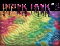 The Drink Tank  Issue 154 2007 Cover designed by Mo Starkey