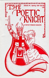 The Poetic Knight  Issue 1 Spring 1991  Cover art by Chuck Bordell