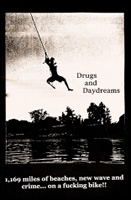 Drugs and Daydreams