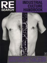 Re/Search-Industrial Culture Handbook