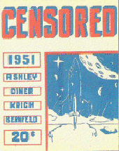Censored Issue 6 1951 Cover art by Fred Hurter, Jr. and Ron Smith