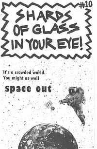 Shards Of Glass In Your Eye!  #10, Space Out August 2013